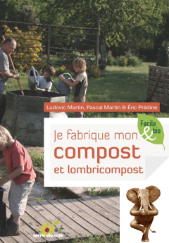 Je fabrique mon compost