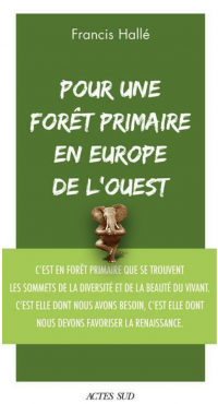 Oltome - Pour une forêt primaire en Europe de l'Ouest